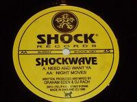 "SHOCKWAVE - Need & want ya - UK 2-track 12"" Vinyl Single"