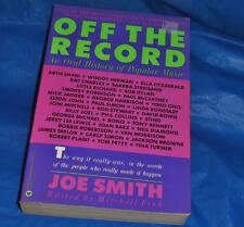 Off The Record by Joe Smith-The way it really was- Bob Dylan, Paul McCartney ect