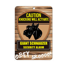 Knocking will activate Giant Schnauzer Dog Metal Sign - 8 In x 12 In