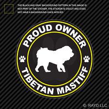 Proud Owner Tibetan Mastiff Sticker Decal Self Adhesive Vinyl dog canine pet