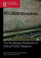 The Routledge Handbook of Critical Public Relations 9781138212077 | Brand New
