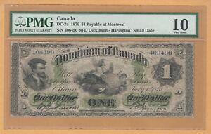 Dominion of Canada Payable Montreal $1 1870 DC-2a PMG-10 Banknote