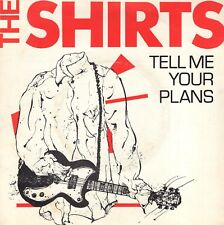 7inch THE SHIRTS tell me your plans UK EX+ 1978 (S1474)