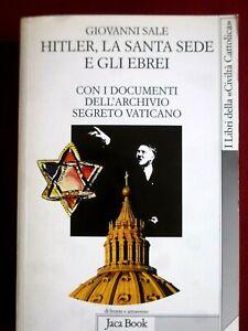 """Hitler, la Santa Sede e gli Ebrei di Giovanni Sale Jaca Book """"Civiltà Cattolica"""""""