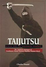 Taijutsu: Ninja Art of Unarmed Combat, Charles Daniel, Acceptable Book