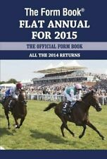 The Form Book Flat Annual for 2015 by Edited by Graham Dench Book The Cheap Fast