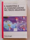 IL MARKETING E LA COMUNICAZIONE NEL TERZO MILLENNIO - P. M. DI STEFANO 2008