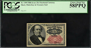 Fractional Currency 5th Issue 25 Cents FR# 1309 SHORT THICK KEY AUNC PCGS 58 PPQ