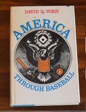 AMERICA THROUGH BASEBALL BY DAVID Q. VOIGT HC DJ 1976