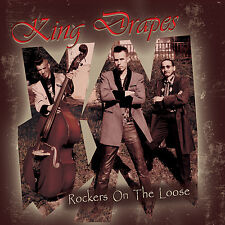 KING DRAPES Rockers on the Loose CD NEW Teddy Boy Rockabilly rebel Rock 'n' Roll