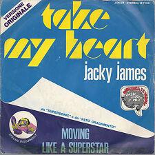 TAKE MY HEART - MOVING LIKE A SUPERSTAR = JACKY JAMES