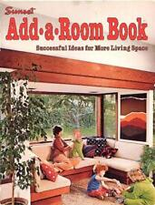 Sunset Add-A-Room Book: Successful Ideas for More