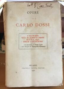 DOSSI CARLO - PRIMO LEVI - OPERE Vol.1 - Treves 1910 RARA 1 ED