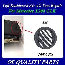 A/C Vent Repair Left Dashboard Air Dash for X204 GLK 2009 - 2015