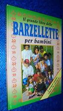 IL GRANDE LIBRO DELLE BARZELLETTE PER BAMBINI.DEMETRA AGOSTO 1995 CARTONATO