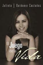 El Juego de la Vida by Julieta Quiñonez Castaños (2012, Paperback)