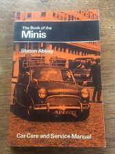 The Book of the Minis Car Care & Service Manual by Staton Abbey Owners Handbook