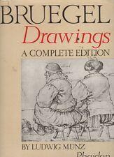 BRUEGEL - Munz Ludwig, Bruegel drawings. A complete edition, Phaidon, 1961