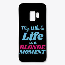 Fashionable My Whole Life Is A Blonde Moment Samsung Case Samsung Case