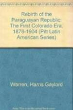 Rebirth of the Paraguayan Republic: The First Colorado Era-ExLibrary
