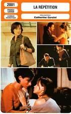 FICHE CINEMA : LA REPETITION - Béart,Bussières,Levy,Corsini 2001 Replay