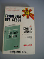 Physiology Del Sex - Walker Kenneth - Longanesi Editore