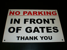 No Parking In Front Of Gates Thank You A4 Pre-Drilled Plastic Sign Red & Black