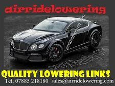 GT BENTLEY AIR Suspension Lowering Links - Full Kit Shipped Free