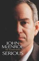 John McEnroe, Serious: The Autobiography, Like New, Hardcover