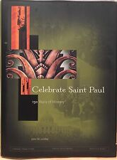 (SIGNED BY MAYOR) Celebrate Saint Paul: 150 Years of History by John M. Lindley