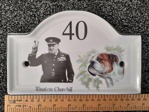 House Number 40 Plaque Winston Churchill and English Bulldog.Unique