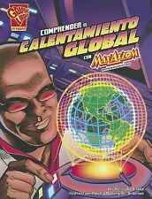 Comprender el Calentamiento Global Con Max Axiom, Supercientifico = Understandin
