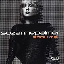 Palmer, Suzanne : Show Me, Part 2 CD