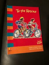 To The Rescue (Just kids) by Crocker, Robyn