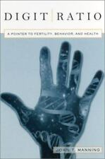 Digit Ratio : A Pointer to Fertility, Behavior, and Health by John T. Manning.