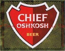 1950s Wisconsin CHIEF OSHKOSH BEER metallic 12oz Label Tavern Trove