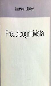 Freud cognitivisita - Matthew H. Erdelyi