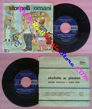 LP 45 7'' ARTURO PIGNATELLI e MARIA BONI Strofette ar pizzeco REGAL no cd mc dvd