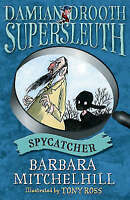 Damian Drooth, SupersleuthSpycatcher, Mitchell, Barbara
