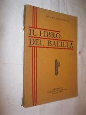 IL LIBRO DEL BALILLA - ADONE INNOCENTI - LA MAREMMA TIPOGRAFIA FASCISTA 1935