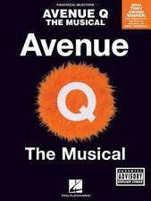 Avenue Q - The Musical (Piano/Vocal arrangement) Robert Lopez  Good