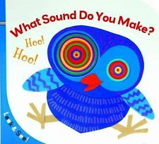 Look & See: What Sound Do You Make? by Sterling Children's
