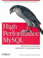 High Performance MySql : Optimization, Backups, Replication, Load