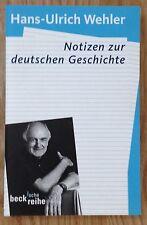 NOTIZEN ZUR DEUTSCHEN GESCHICHTE Hans-Ulrich Wehler Verlag Beck 2007