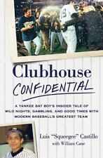 Clubhouse Confidential: A Yankee Bat Boy's Insider Tale of Wild Nights