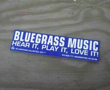 Bluegrass Music: Hear It, Play It, Love It bumpersticker