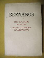 GEORGES BERNANOS SOUS LE SOLEIL DE SATAN NOUVELLE HISTOIRE DE MOUCHETTE ŒUVRES I