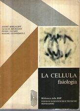 A32 La cellula fisiologia Berkaloff Mondadori 1970