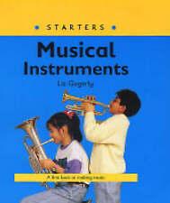 """VERY GOOD"" Gogerly, Liz, Starters: Musical Instruments, Book"