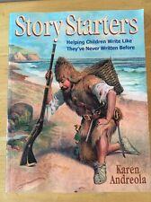 Story Starters Karen Andreola Charlotte Mason Homeschool Interest Led Unschool